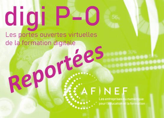 Les #AFINEF digiPO reportées